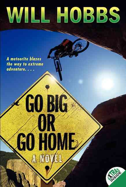 Go Big or Go Home By Hobbs, Will
