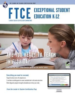 Ftce Exceptional Student Education K-12 With Online Praice Tests By Rea Editors (EDT)