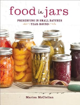 Food in Jars By Mcclellan, Marisa